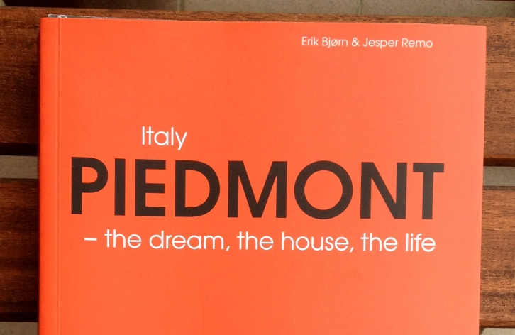 Piedmont, Italy - The Dream, the House, the Life, by Jesper Remo and Erik Bjorn